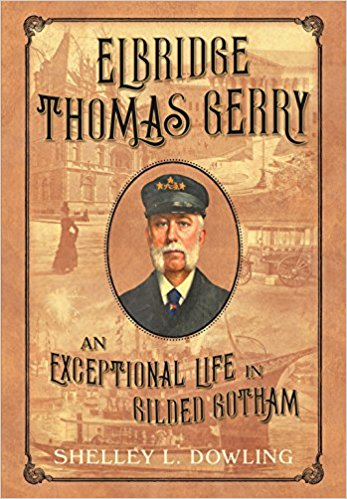 Elbridge Thomas Gerry An Exceptional Life in Gilded Gotham.jpg