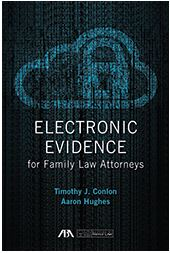 Electronic Evidence for Family Law Attorneys.JPG