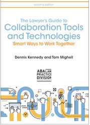 Lawyer's Guide to Collaboration Tools and Technologies