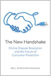 The New Handshake Online Dispute Resolution and the Future of Consumer Protection.JPG